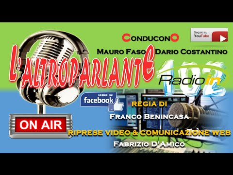 L'ALTROPARLANTE - MAURO FASO - RADIO IN: Puntata di mercoledì 15/06/2016