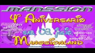 Manssion 4 Aniversario Manssionland 2004 Dj Batiste