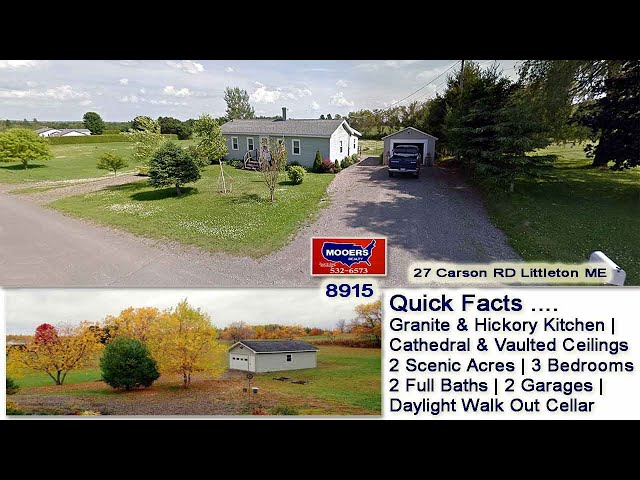 Real Estate In Maine Video   Home For Sale 27 Carson RD Littleton ME MOOERS REALTY #8915