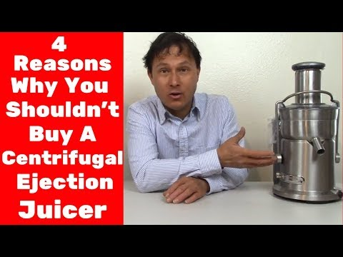 4 Reasons Why You Shouldn't Buy a Centrifugal Ejection Juicer