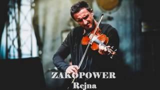 Zakopower - Rejna