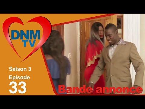 Dinama Nekh saison 3 épisode 33 : La bande annonce
