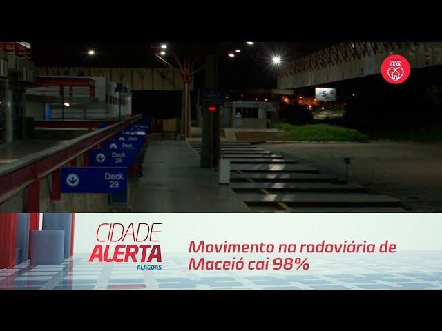 Movimento na rodoviária de Maceió cai 98%