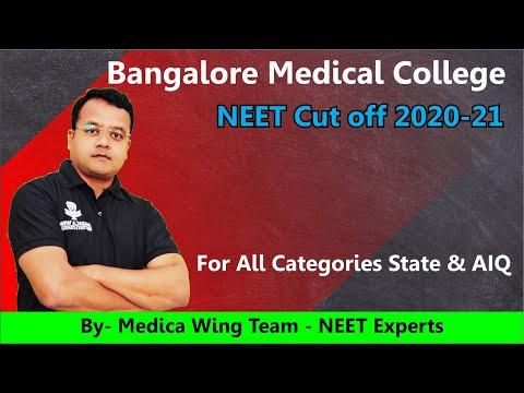 NEET 2021 Cut Off for Bangalore Medical College | BMCRI Bangalore NEET 2020-21 cut off State & AIQ