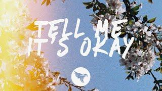 Fells - Tell Me It's Okay (Lyrics) feat. Kimmie Devereux