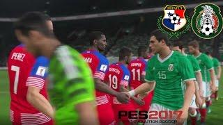 Panamá vs México (Hexagonal CONCACAF) - Proyecto PES LPF 2017