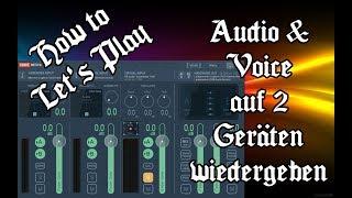 Sound & Voice auf 2 Geräten Windows 10 - 1 Audio 2 Devices - Voicemeeter - #009 (deutsch