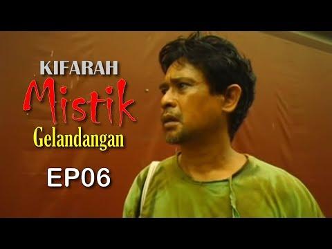 Kifarah Mistik | Gelandangan (Episod 6)