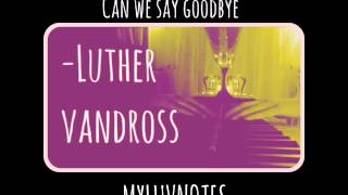 MYLUVNOTES - HOW MANY TIMES CAN WE SAY GOODBYE by LUTHER VANDROSS - PIANO COVERS - 15SECCOVER