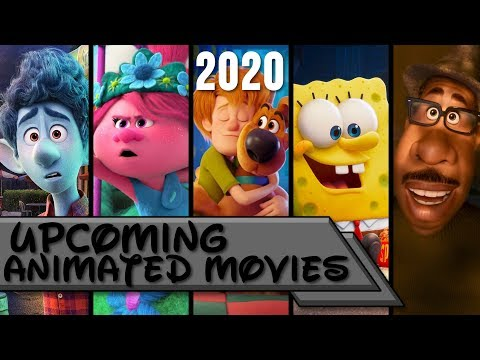 Upcoming Animated Movies 2020
