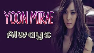 Yoon Mirae - Always [Sub.Esp + Han + Rom]