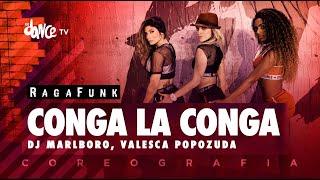 Conga La Conga (Ragafunk) - DJ Marlboro, Valesca Popozuda | FitDance TV (Coreografia) Dance Video