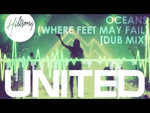 Hillsong United - Oceans (Where Feet May Fail) [pKal Dub Remix]
