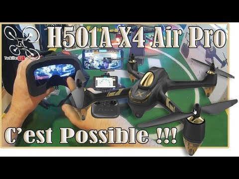 H501A X4 AIR PRO Drone FPV 5.8 ET WIFI 2.4 !!! Déballage et Configuration .