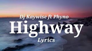 DJ Kaywise ft. Phyno - Highway (No Music Lyrics Video)