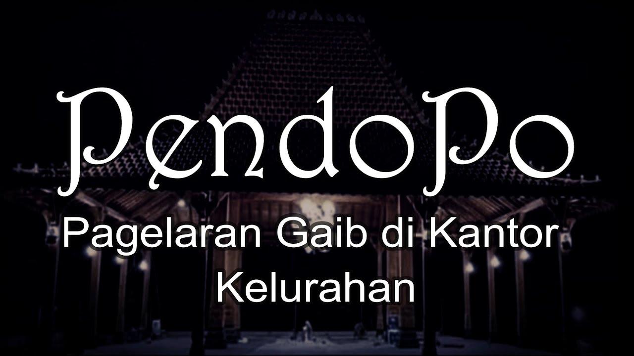 PENDOPO - Pagelaran Gaib di Kantor Kelurahan  | Cerita Horor #232