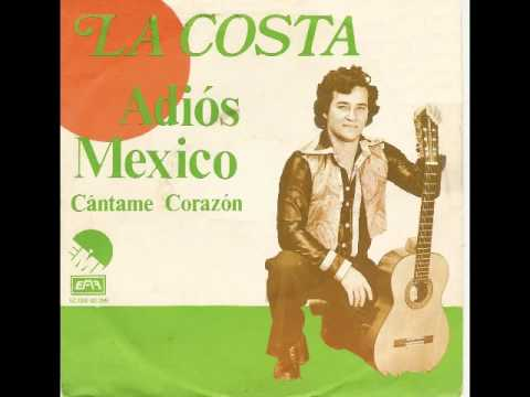 La Costa - Adios Mexico