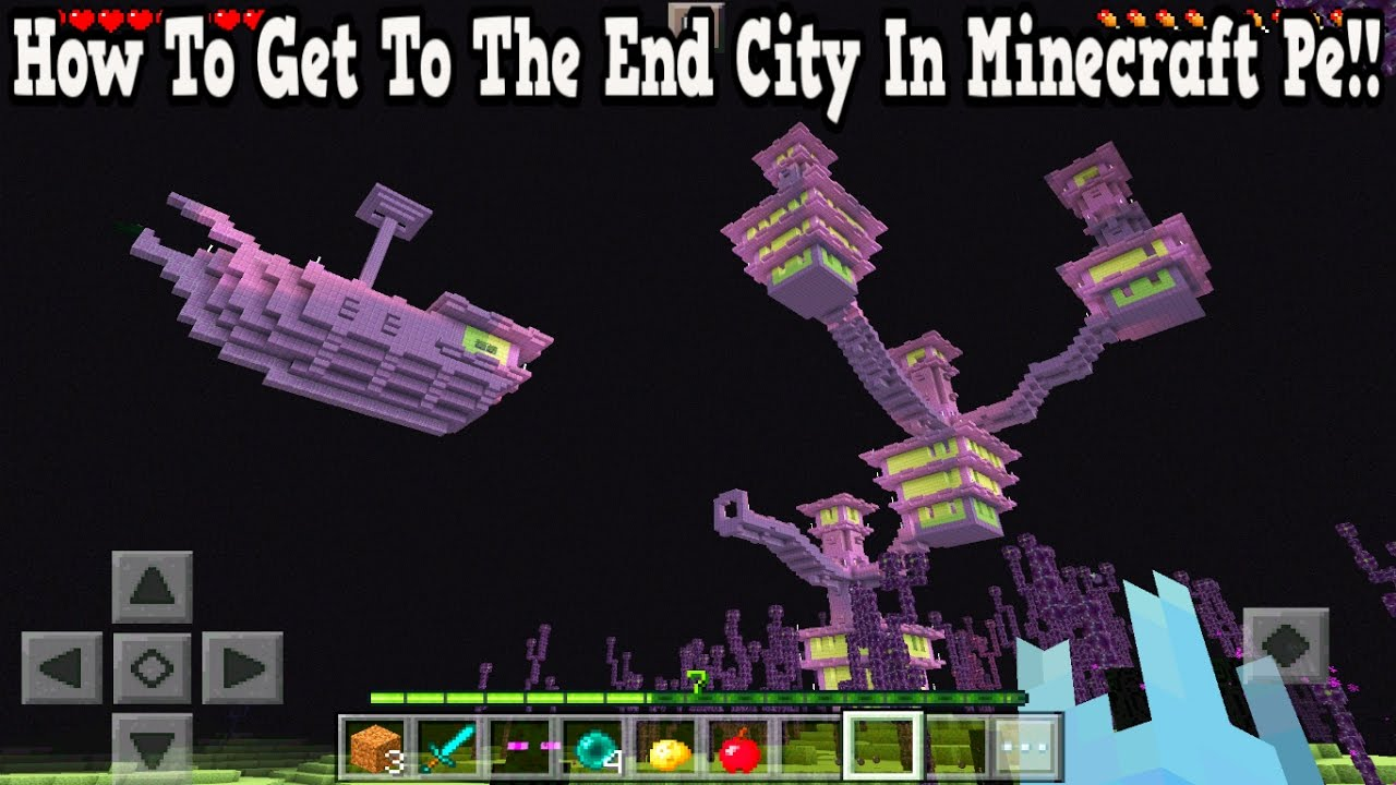 How To Get To The End City In Minecraft Pe