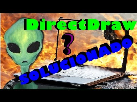 Solucion garantizada | problema con Directdraw?