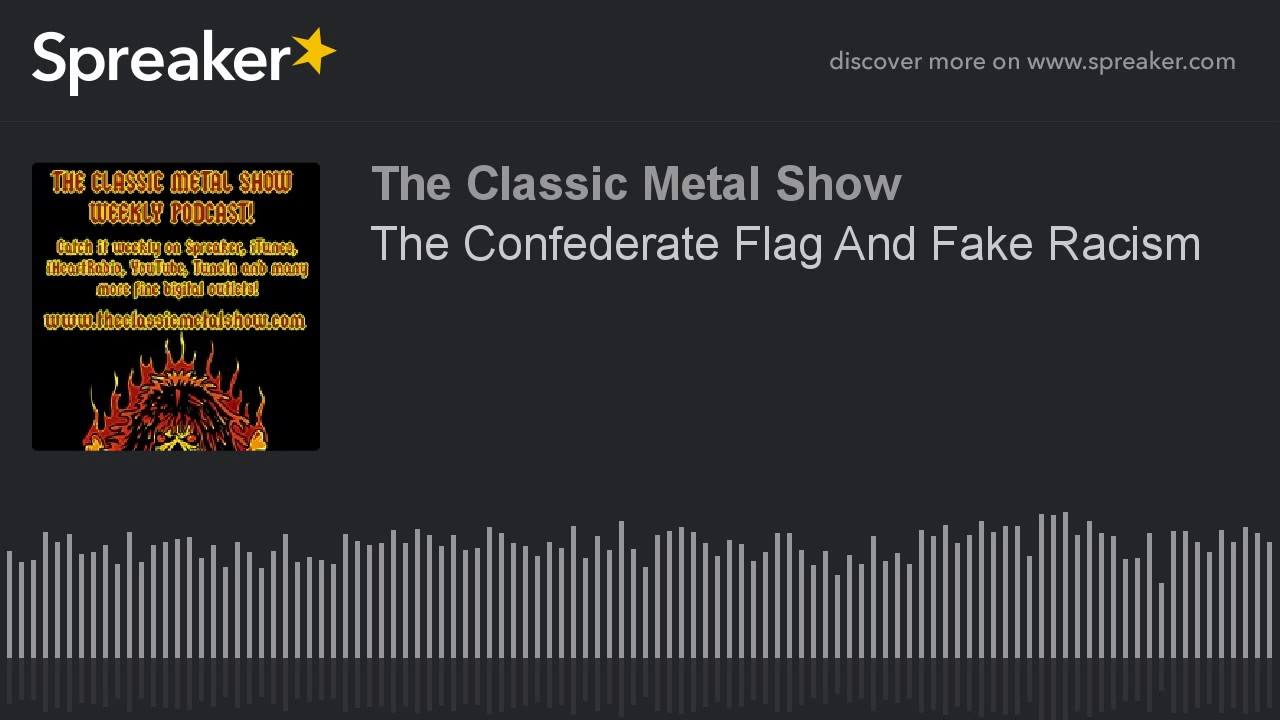 The Confederate Flag And Fake Racism