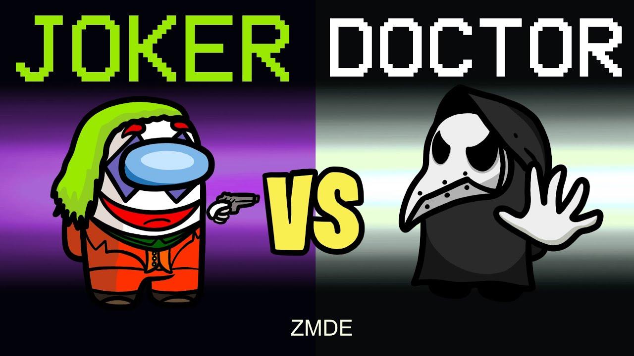 Among Us But DOCTOR VS JOKER (mods)