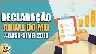 Mei - Como Fazer Declaração Anual Simplificada #2018 Dasn-simei -  Passo A Passo