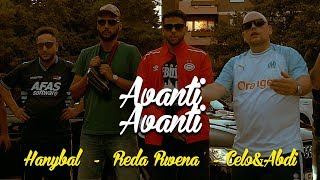 Reda Rwena - AVANTI AVANTI feat. Hanybal x Celo & Abdi (prod.Von PZY)