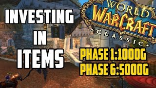 Investing in Items in Classic WoW - Making Gold from Phase 1 to Phase 6