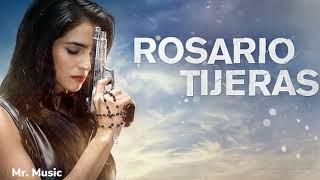 La musica de rosario tijeras