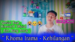 Kehilangan - Rhoma Irama Versi Slow Akustik ( Cover By : Muhdi )   Spesial Rimvie78 Official  