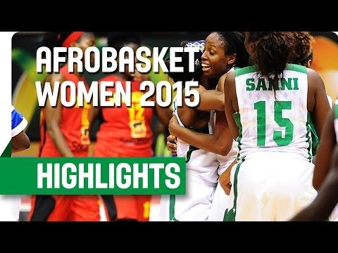 Nigeria v Angola - Bronze Medal Game - Highlights - AfroBasket Women 2015