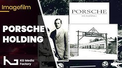 Porsche Holding - Film über Unternehmensgeschichte (von KG Media Factory)