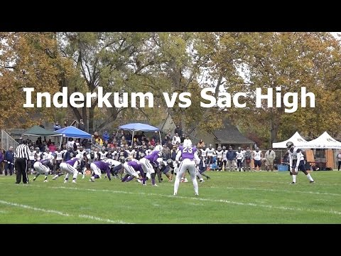 Inderkum Tigers vs Sacramento High Dragons V FB 2016