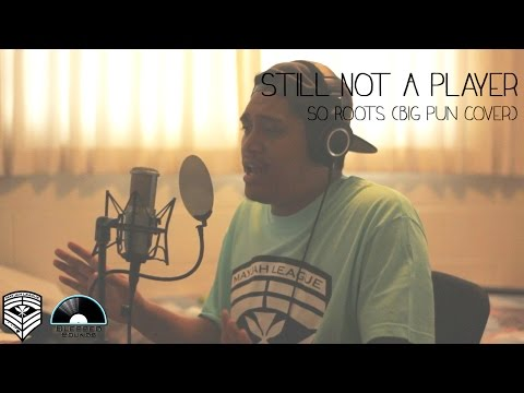 Still Not A Player  Big Pun So Roots   Blessed Sounds Sessions Episode 2