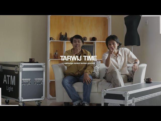 Tarwij Time || Rumah Aya