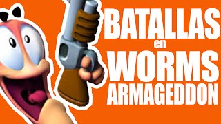 BATALLAS en Worms Armageddon #1