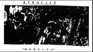 Atrocity - Mangled (full demo 1988)