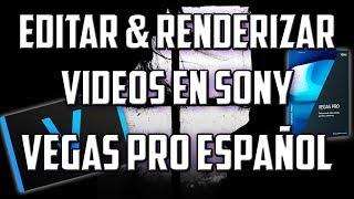 Como Editar Vídeos en Sony Vegas Pro 13 - 14 - 15 │ Bien Explicado