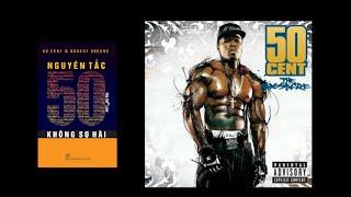 Đánh giá sách: Nguyên tắc 50 - không sợ hãi  | 50 Cent & Robert Greene