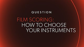 How To Choose Instruments For A Film @ www.OfficialVideos.Net