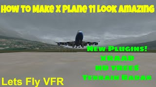 How to Make X-Plane 11 Look Amazing For Free | Q8Pilot