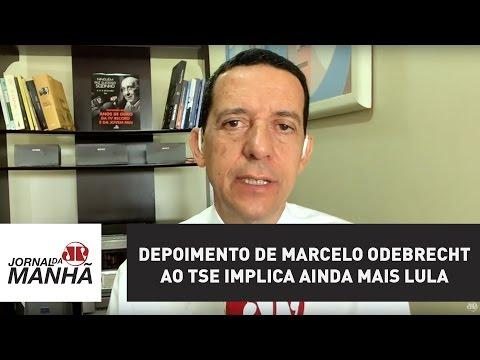 Depoimento de Marcelo Odebrecht ao TSE implica ainda mais Lula e chapa Dilma-Temer