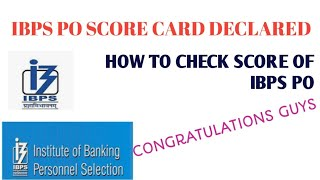How to Check IBPS PO SCORE CARD