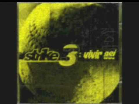 """Strike 3 """"Vivir así"""".wmv"""