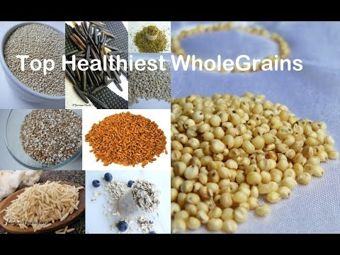 Top Healthy Whole Grains