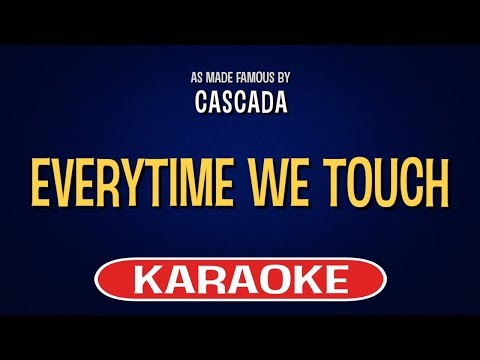 Everytime We Touch Karaoke Version by Cascada (Video with Lyrics)