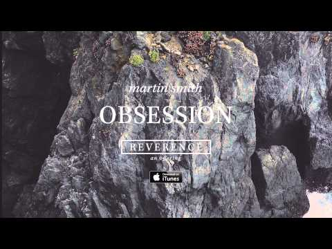 Martin Smith: Obsession (Official Audio)