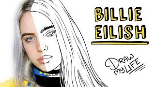 Download BILLIE EILISH   Draw My Life Mp3 and Videos