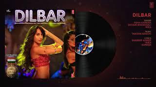 Dilbar full song.