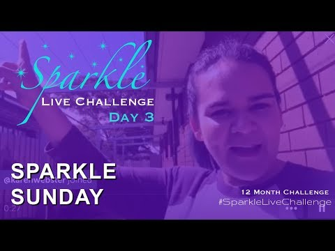 Day 3 - Sparkle Sunday